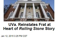 UVa. Reinstates Frat at Heart of Rolling Stone Story
