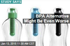 BPA Alternative Might Be Even Worse
