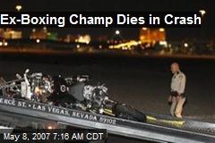 Ex-Boxing Champ Dies in Crash