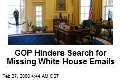 GOP Hinders Search for Missing White House Emails