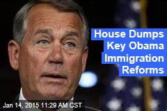 House Dumps Key Obama Immigration Reforms