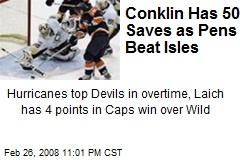 Conklin Has 50 Saves as Pens Beat Isles