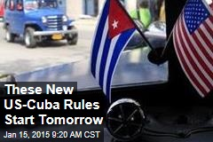 These New US-Cuba Rules Start Tomorrow