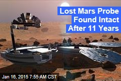 Lost Mars Probe Found Intact After 11 Years