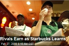 Rivals Earn as Starbucks Learns