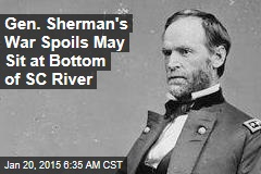 Gen. Sherman's War Spoils May Sit at Bottom of SC River