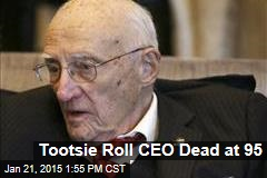 Tootsie Roll CEO Dead at 95