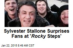 Sylvester Stallone Surprises Fans at ' Rocky Steps'