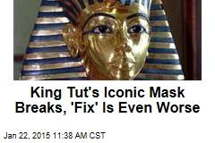 King Tut's Iconic Mask Breaks, 'Fix' Is Even Worse