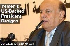 Yemen's US-Backed President Resigns