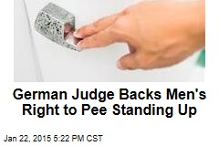 German Judge Backs Men's Right to Pee Standing Up