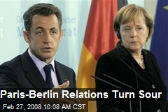 Paris-Berlin Relations Turn Sour