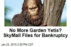 No More Garden Yetis? SkyMall Files for Bankruptcy
