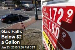 Gas Falls Below $2 a Gallon