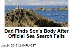 Dad Finds Son's Body After Official Sea Search Fails