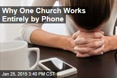 Christians Attend Church by Phone