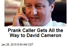 Prank Caller Gets All the Way to David Cameron