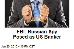 FBI: Russian Spy Arrested in the Bronx