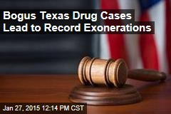 Bogus Texas Drug Cases Lead to Record Exonerations