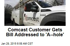 Comcast Customer Gets Bill Addressed to 'A--hole'