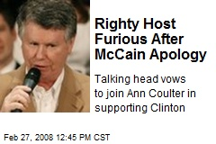 Righty Host Furious After McCain Apology