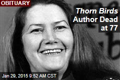 Thorn Birds Author Dead at 77