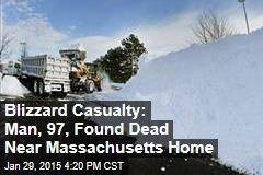 Blizzard Casualty: Man, 97, Found Dead Near Massachusetts Home