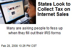 States Look to Collect Tax on Internet Sales