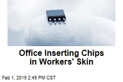 Office Inserting Chips in Workers' Skin