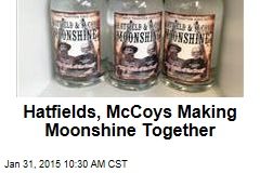 Hatfields, McCoys Making Moonshine Together