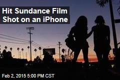 Hit Sundance Film Shot on an iPhone