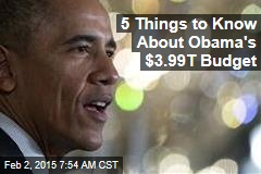 5 Things to Know About Obama's $3.99T Budget