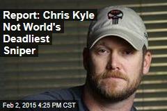 Report: Chris Kyle Not World's Deadliest Sniper