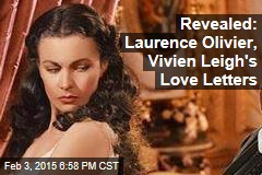 Revealed: Laurence Olivier, Vivien Leigh's Love Letters