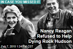 Nancy Reagan Refused to Help Dying Rock Hudson