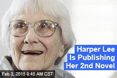 Harper Lee Is Publishing Her 2nd Novel