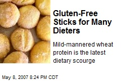 Gluten-Free Sticks for Many Dieters