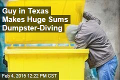 Guy in Texas Makes 6 Figures Dumpster-Diving