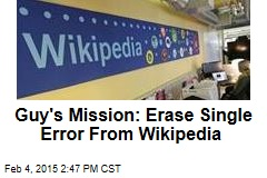 Guy's Mission: Erase 'Comprised Of' From Wikipedia