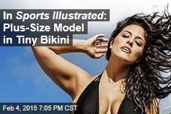 In Sports Illustrated : Plus-Size Model in Tiny Bikini