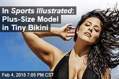 In Sports Illustrated : Plus-Size Model in Tiny Bikini