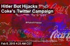 Hitler Bot Hijacks Coke's Twitter Campaign
