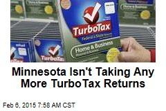 Minnesota Isn't Taking Any More TurboTax Returns