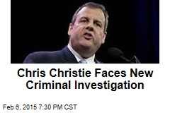 Chris Christie Faces New Criminal Investigation