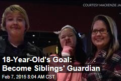 18-Year-Old's Goal: Become Siblings' Guardian