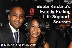 Bobbi Kristina's Family Pulling Life Support: Sources