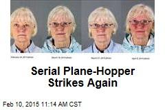 Serial Plane-Hopper Strikes Again