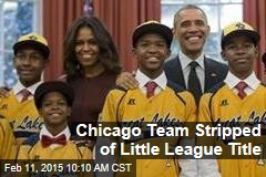 Chicago Team Stripped of Little League Title