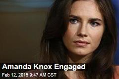 Amanda Knox Engaged