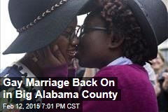 Gay Marriage Back On in Big Alabama County